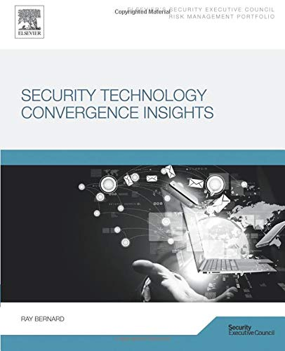 9780128028421: Security Technology Convergence Insights