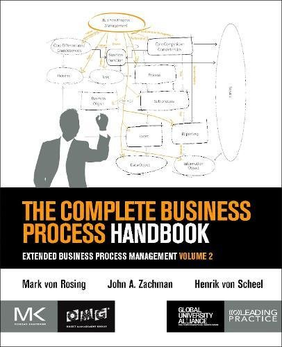 9780128028605: The Complete Business Process Handbook: Extended Business Process Management: 2