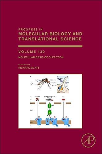 9780128029121: Molecular Basis of Olfaction, Volume 130 (Progress in Molecular Biology and Translational Science)