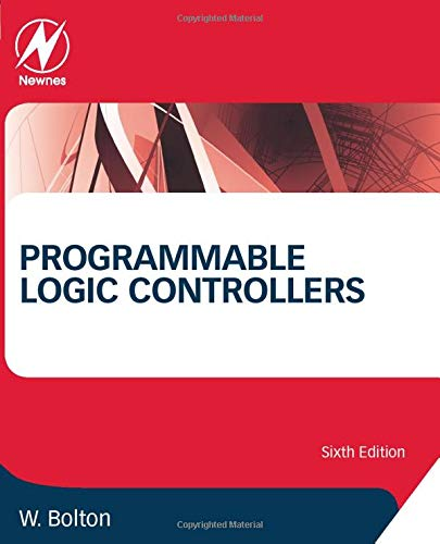 9780128029299: Programmable Logic Controllers, Sixth Edition