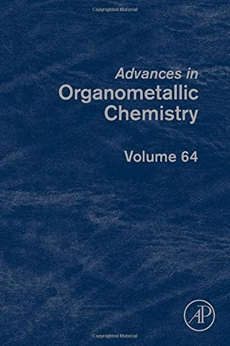 9780128029404: Advances in Organometallic Chemistry, Volume 64
