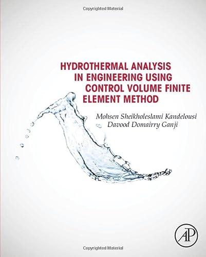9780128029503: Hydrothermal Analysis in Engineering Using Control Volume Finite Element Method