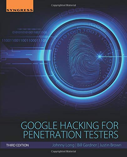 9780128029640: Google Hacking for Penetration Testers, Third Edition