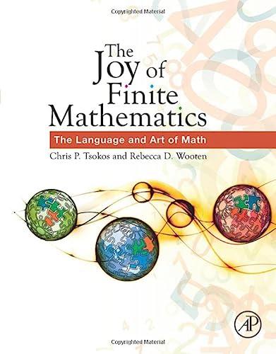 9780128029671: The Joy of Finite Mathematics: The Language and Art of Math