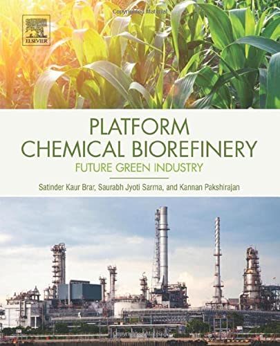 9780128029800: Platform Chemical Biorefinery: Future Green Chemistry