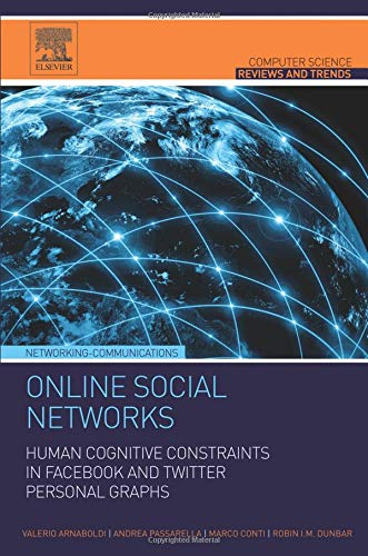 9780128030233: Online Social Networks: Human Cognitive Constraints in Facebook and Twitter Personal Graphs