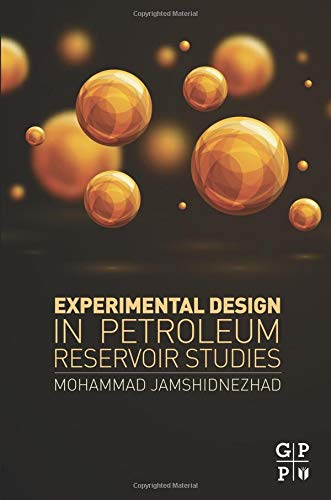 9780128030707: Experimental Design in Petroleum Reservoir Studies