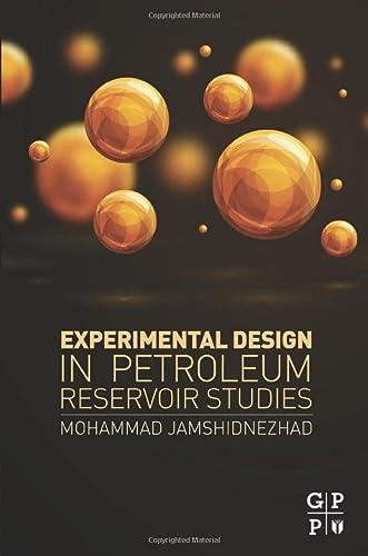 9780128030707: Experimental Design in Petroleum Reservoir Studies