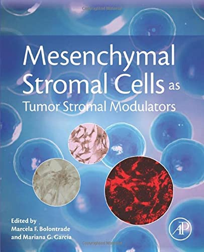 9780128031025: Mesenchymal Stromal Cells as Tumor Stromal Modulators