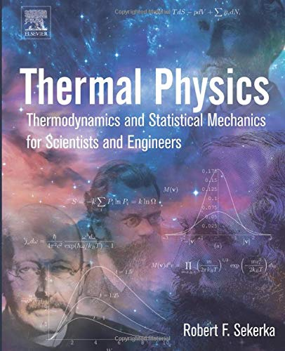 9780128033043: Thermal Physics: Thermodynamics and Statistical Mechanics for Scientists and Engineers