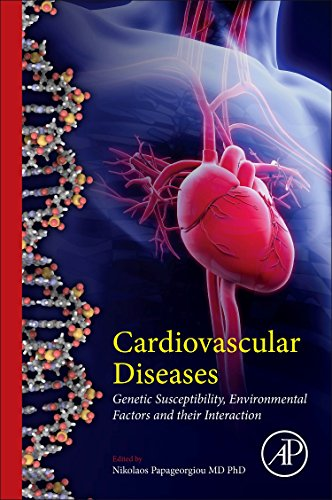 9780128033128: Cardiovascular Diseases: Genetic Susceptibility, Environmental Factors and their Interaction
