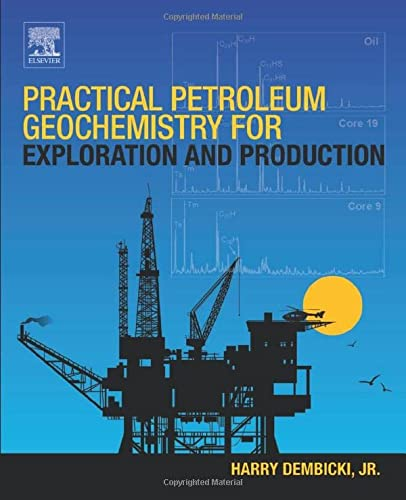 9780128033500: Practical Petroleum Geochemistry for Exploration and Production