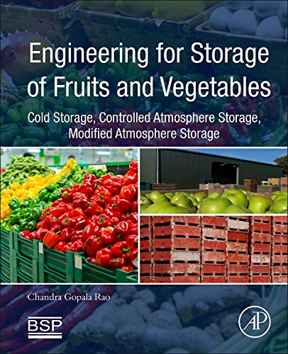 9780128033654: Engineering for Storage of Fruits and Vegetables: Cold Storage, Controlled Atmosphere Storage, Modified Atmosphere Storage