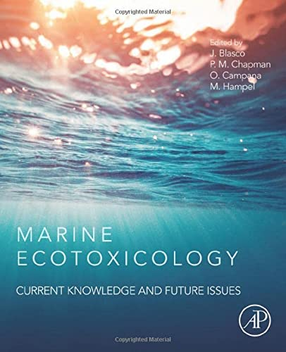 9780128033715: Marine Ecotoxicology: Current Knowledge and Future Issues