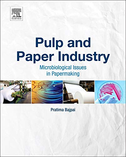9780128034095: Pulp and Paper Industry;Microbiological Issues