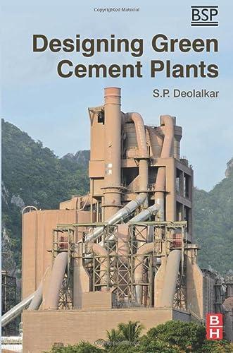 9780128034200: Designing Green Cement Plants
