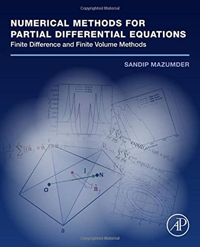 9780128034842: Numerical Methods for Partial Differential Equations: Finite Difference and Finite Volume Methods