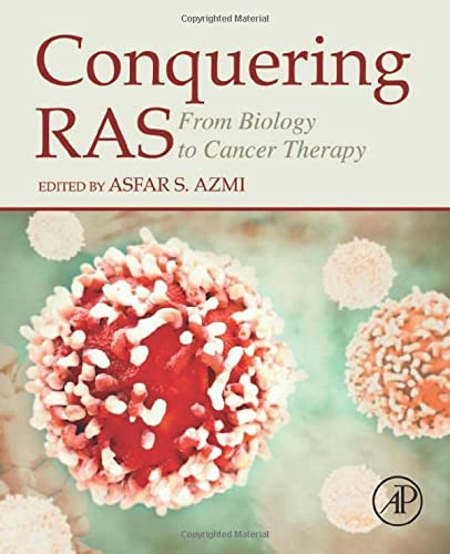 Conquering RAS: From Biology to Cancer Therapy: Asfar Azmi