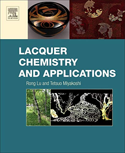 9780128035894: Lacquer Chemistry and Applications