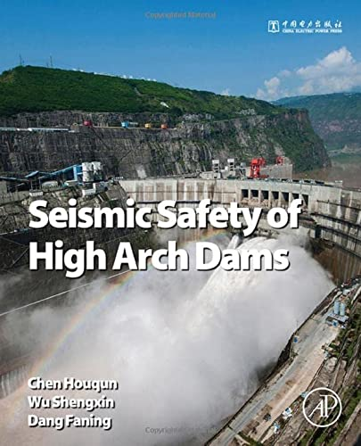 9780128036280: Seismic Safety of High-Arch Dam