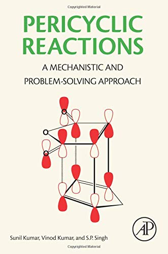 9780128036402: Pericyclic Reactions: A Mechanistic and Problem Solving Approach