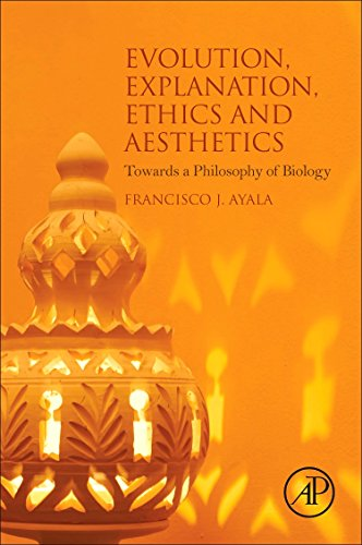 9780128036938: Evolution, Explanation, Ethics and Aesthetics: Towards a Philosophy of Biology