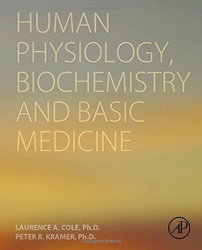 9780128036990: Human Physiology, Biochemistry and Basic Medicine