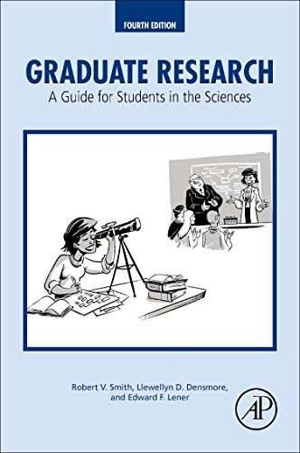 9780128037492: Graduate Research: A Guide for Students in the Sciences