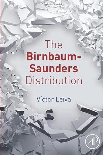 9780128037690: The Birnbaum-Saunders Distribution