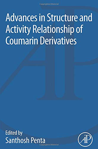 9780128037973: Advances in Structure and Activity Relationship of Coumarin Derivatives