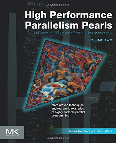 9780128038192: High Performance Parallelism Pearls Volume Two: Multicore and Many-core Programming Approaches