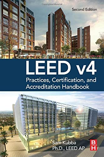 9780128038307: LEED v4 Practices, Certification, and Accreditation Handbook, Second Edition