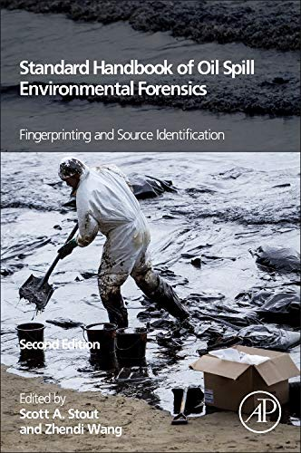 9780128038321: Standard Handbook Oil Spill Environmental Forensics, Second Edition: Fingerprinting and Source Identification