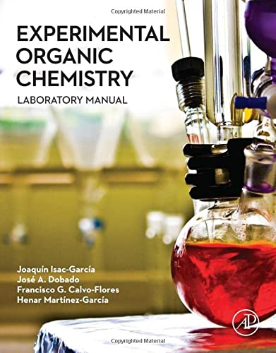 9780128038932: Experimental Organic Chemistry