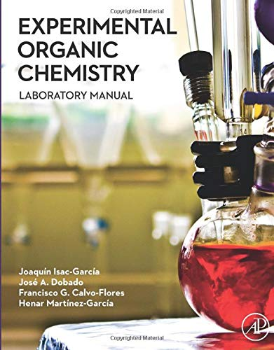 9780128038932: Experimental Organic Chemistry: Laboratory Manual
