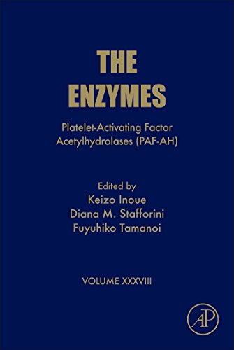 9780128039083: Platelet-Activating Factor Acetylhydrolases (PAF-AH), Volume 38 (The Enzymes)