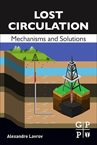 Lost Circulation: Mechanisms and Solutions (Paperback): Alexandre Lavrov