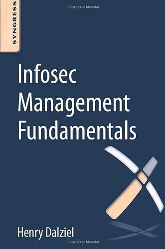 9780128041727: Infosec Management Fundamentals