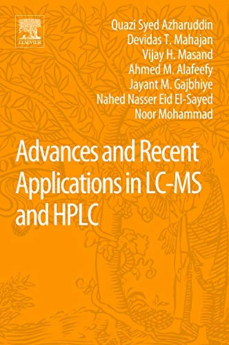 9780128042076: Advances and Recent Applications in LC-MS and HPLC