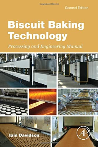 9780128042113: Biscuit Baking Technology, Second Edition: Processing and Engineering Manual