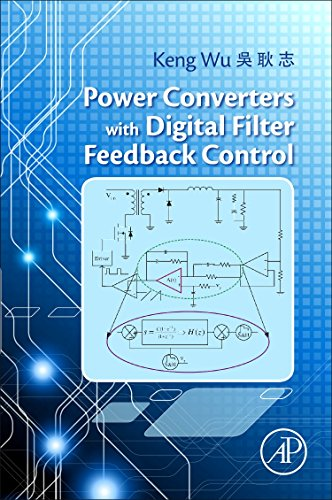9780128042984: Power Converter with Digital Filter Feedback Control