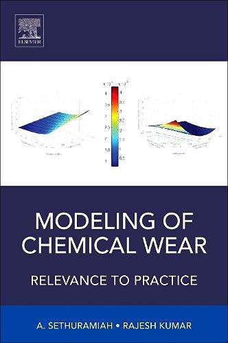 9780128045336: Modelling of Chemical Wear: Relevance to Practice