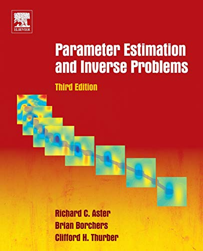 9780128046517: Parameter Estimation and Inverse Problems