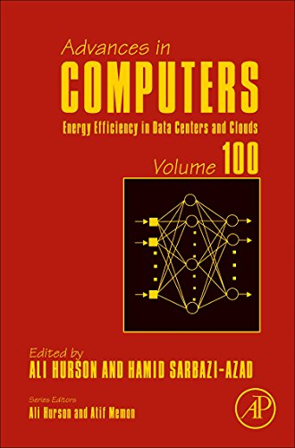 9780128047781: Energy Efficiency in Data Centers and Clouds, Volume 100 (Advances in Computers)