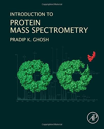 9780128051238: Introduction to Protein Mass Spectrometry
