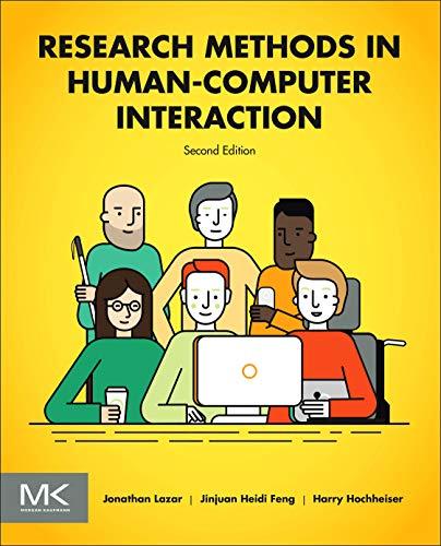 Research Methods in Human-Computer Interaction: Jonathan Lazar, Jinjuan