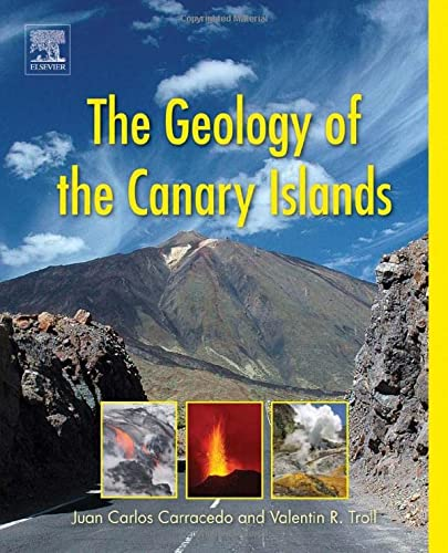 9780128096635: The Geology of the Canary Islands