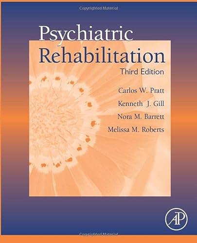 9780128099902: Psychiatric Rehabilitation, Third Edition