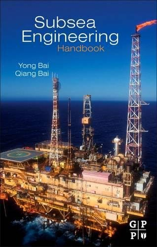9780128100271: Subsea Engineering Handbook