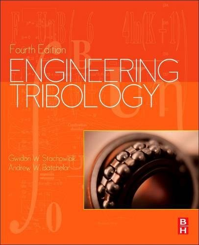 9780128100318: Engineering Tribology